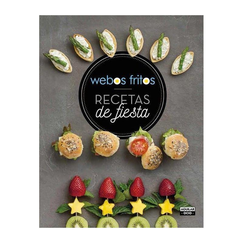 Libro Recetas de fiestas por Webos Fritos