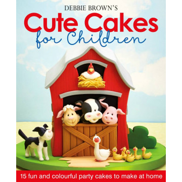 Libro Cute Cakes for Children por Debbie Brown