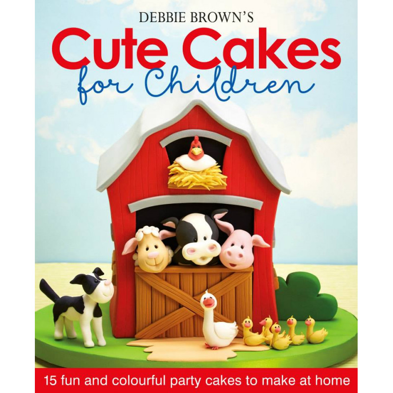 Libro Cute Cakes for Children por Debbie Brown
