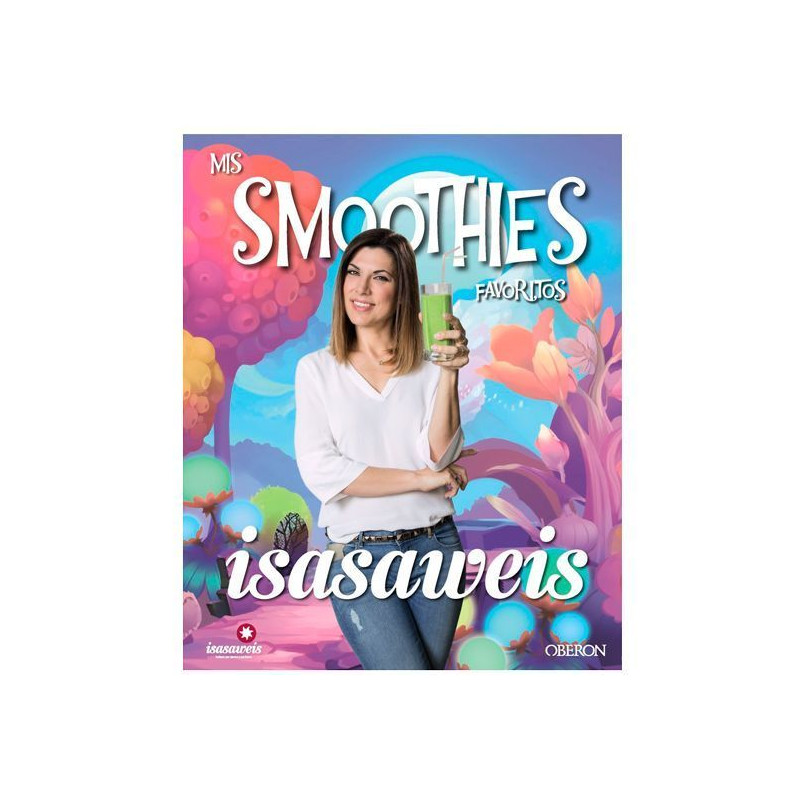 Libro Mis Smoothies favoritos por Isasaweis