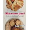 Libro Hacemos Pan? por Iban Yarza y Alma Obregón