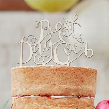 "Topper para tarta ""Best Day Ever"""