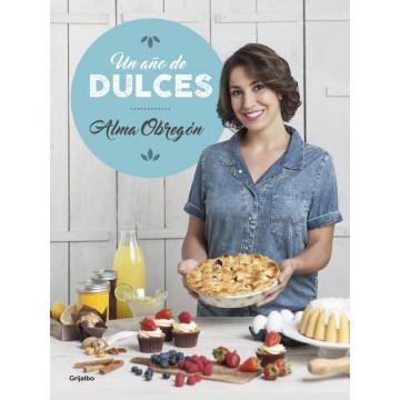 Libro Un año de Dulces por Alma Obregón