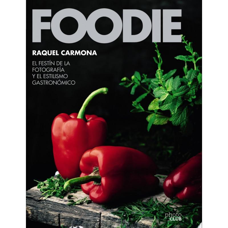 Libro Foodie de Raquel Carmona