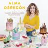 Libro Dulces Maravillosos por Alma Obregón