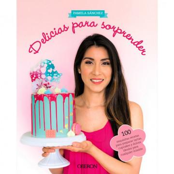Libro Delicias para Sorprender por Pamela Sánchez