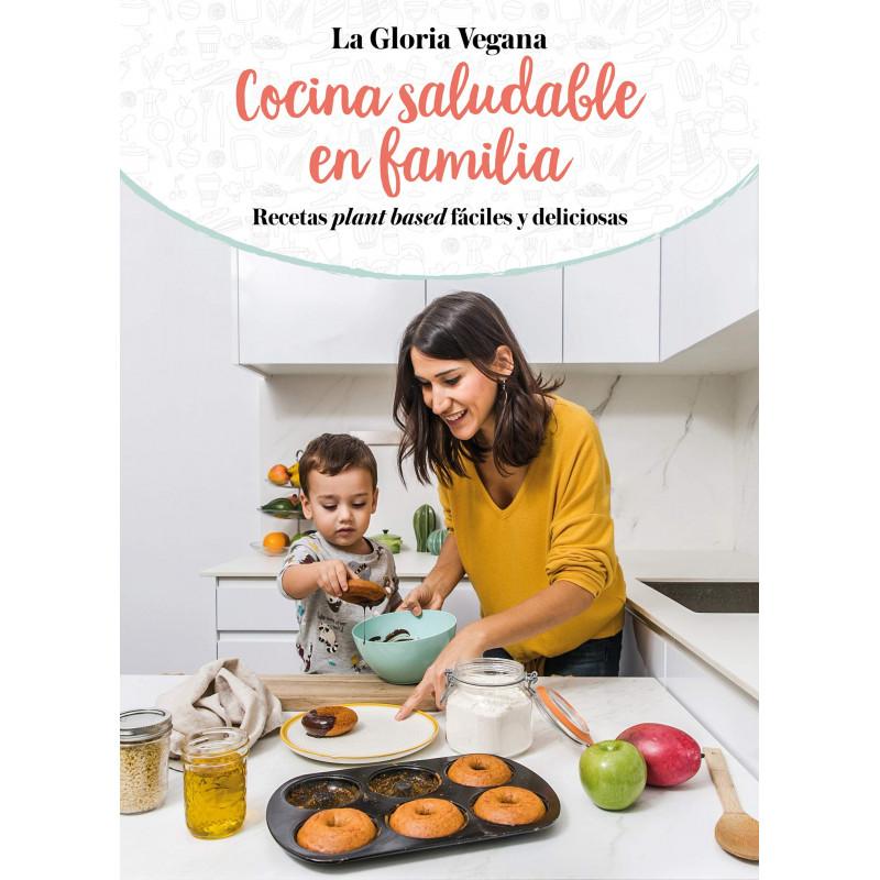 Libro Cocina Saludable en Familia de Gloria Carrión