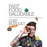 Fast Food Saludable de ChefBosquet