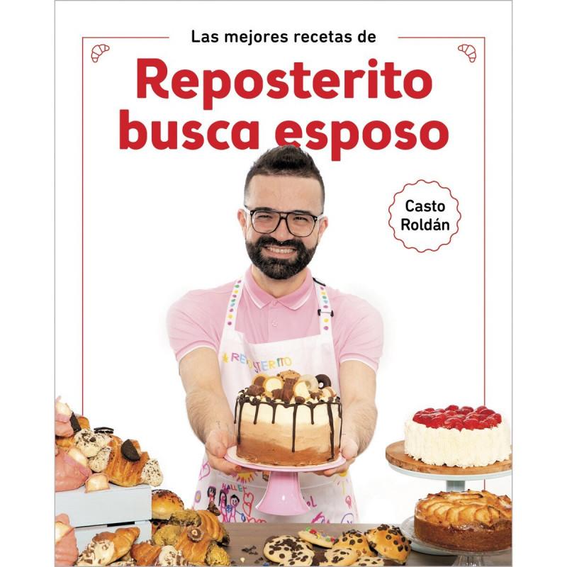 Libro Las mejores recetas de Reposterito busca Esposo