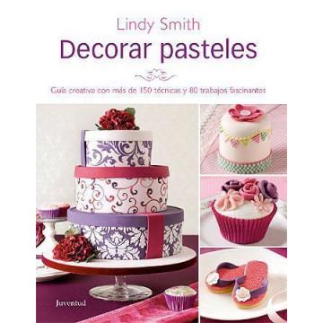 Libro Decorar Pasteles Lindy Smith