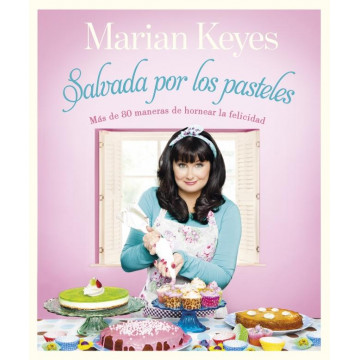 Libro Salvada por los Pasteles por Marian Keyes
