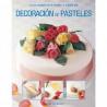 Decoración de pasteles: Guia completa paso a paso