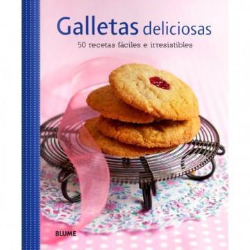 Galletas deliciosas: 50 recetas fáciles e irresistibles