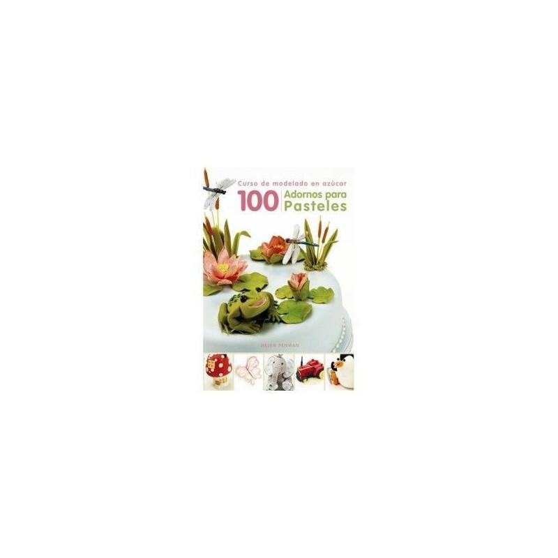 Libro 100 Adornos para pasteles de Helen Penmanes
