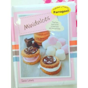 Mini Dulces: Tartas, Pasteles y postres en miniatura Sara Lewis