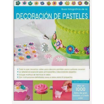 Libro Decoración de Pasteles Guía Fotográfica