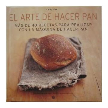 Libro El Arte de Hacer Pan con la maquina de hacer pan