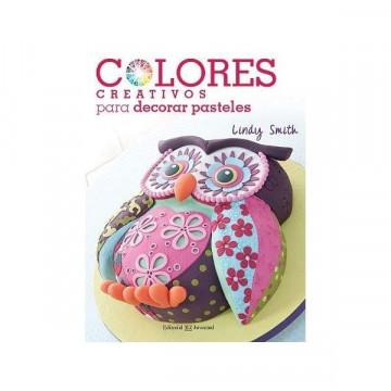 Libro Colores Creativos para Decorar Pasteles Lindy Smith