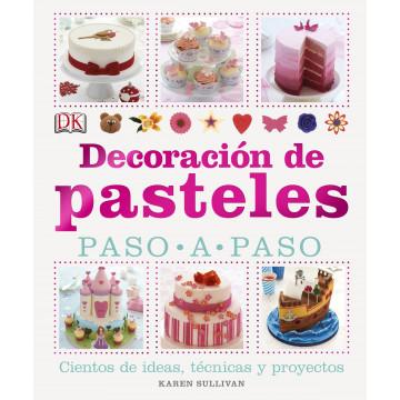 Libro Decoración de Pasteles: Paso a Paso Karen Sullivan