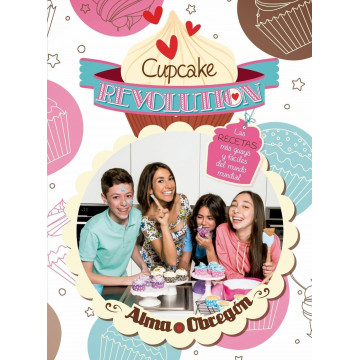 Cupcakes Revolution: Las recetas mas guays y faciles por Alma Obregón