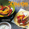 Tacos, quesadillas y burritos por Laura Washburn