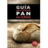 Libro Guía para elaborar Pan en casa