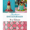 Libro Tartas Esculturales por Eva Salazar