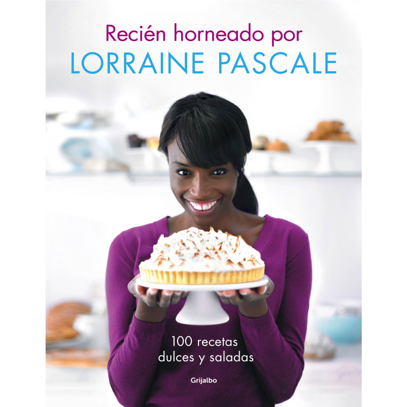 Libro Recién Horneado por Lorraine Pascale