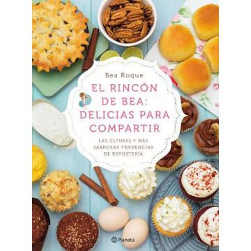 """Libro El rincón de Bea:"""" Delicias para Compartir"""""""